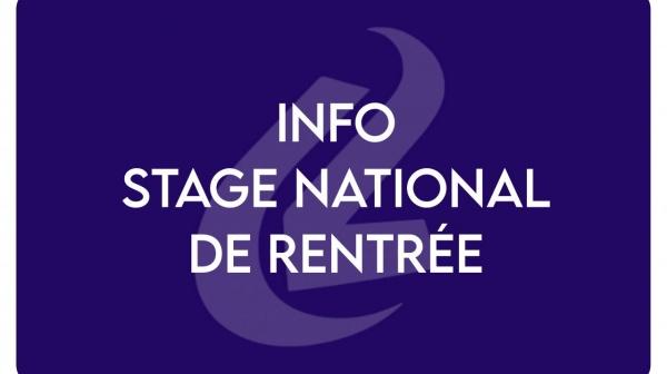 Info stage national de rentrée